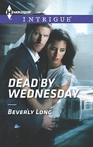 9780373697397: Dead by Wednesday (Harlequin Intrigue)