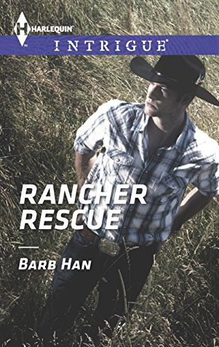 9780373697441: Rancher Rescue (Harlequin Intrigue)