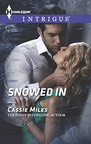 Snowed in (Harlequin Intrigue #1481)