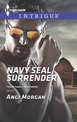 9780373697625: Navy SEAL Surrender (Harlequin Intrigue\Texas Family Reckonin)