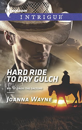 9780373697717: Hard Ride to Dry Gulch (Big 'D' Dads: The Daltons)