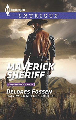 9780373697823: Maverick Sheriff (Sweetwater Ranch)