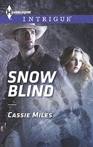 9780373697861: Snow Blind (Harlequin Intrigue Series)