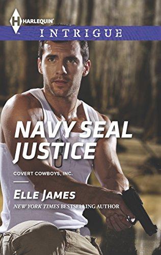 Navy SEAL Justice (Covert Cowboys, Inc.): James, Elle