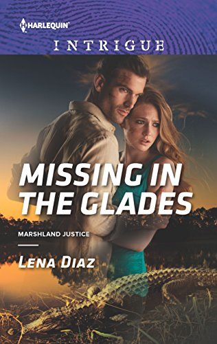 9780373698745: Missing in the Glades (Marshland Justice)