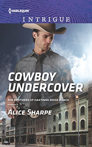 9780373698776: Cowboy Undercover (Harlequin Intrigue: The Brothers of Hastings Ridge Ranch)