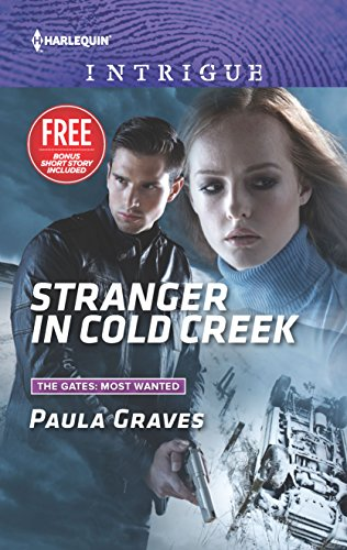 9780373698912: Stranger in Cold Creek: What Happens on the Ranch bonus story (The Gates: Most Wanted)