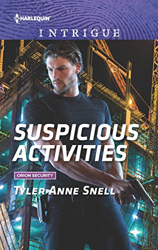 Suspicious Activities (Orion Security): Tyler Anne Snell