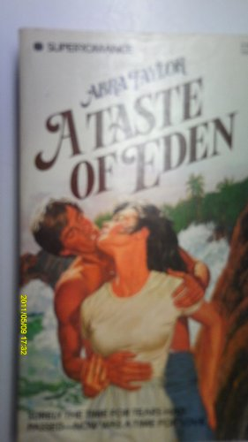 9780373700127: A Taste of Eden (Harlequin Superromance No. 12)