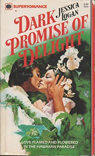 9780373700417: Dark Promise of Delight (Harlequin Superromance, No. 41)
