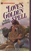 Love's Golden Spell: Willa Lambert, III