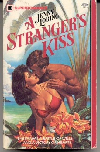 A Stranger's Kiss: Jenny Loring