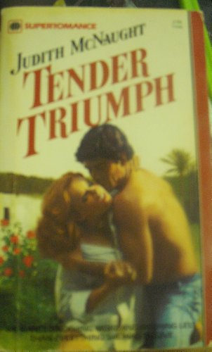 9780373700868: [Tender Triumph] [by: Judith McNaught]