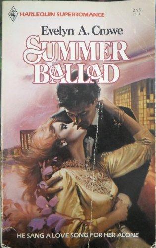 Summer Ballad: Crowe, Evelyn A.