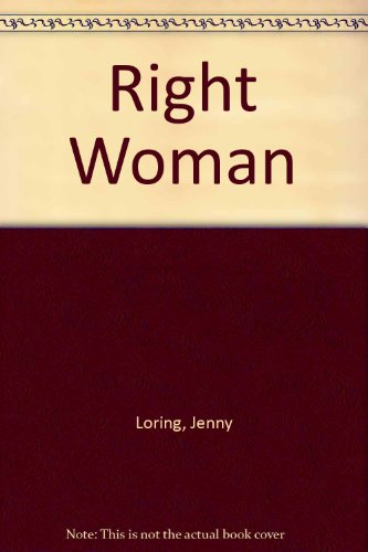 The Right Woman: Jenny Loring