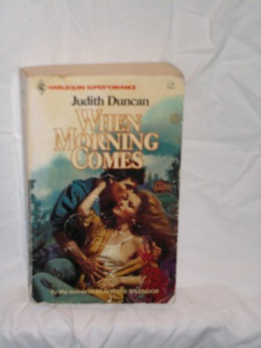 When Morning Comes: Judith Duncan