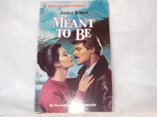 9780373702244: Meant to Be (Harlequin Superromance No. 224)