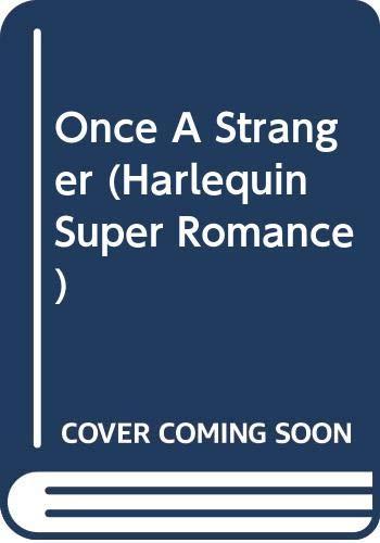 9780373702305: Once a Stranger (Harlequin Superromance No. 230)