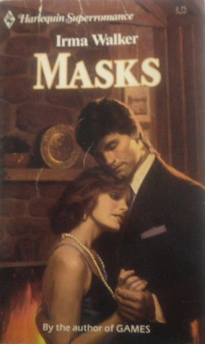 Masks (Harlequin Superromance No. 247): Irma Walker