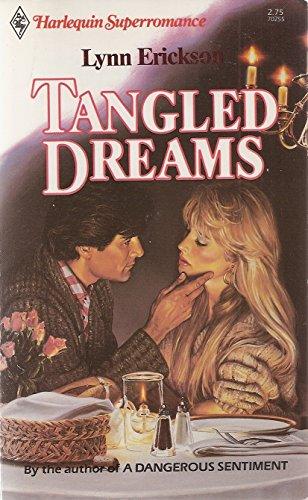 Tangled Dreams: Lynn Erickson