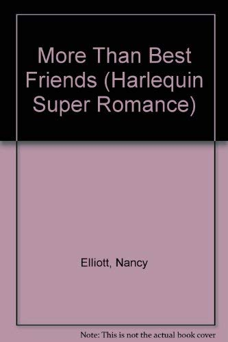 More Than Best Friends (Harlequin Superromance #303)
