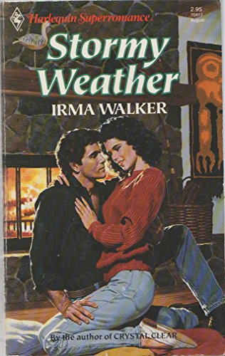 Stormy Weather (Harlequin Superromance No. 417): Walker, Irma