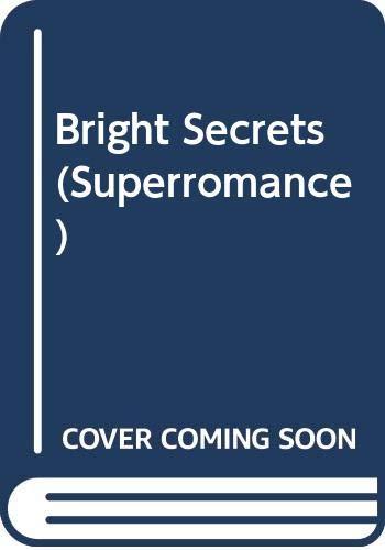 9780373704422: Bright Secrets (Superromance)