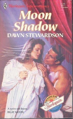 Moon Shadow (Harlequin Superromance No. 477): Dawn Stewardson