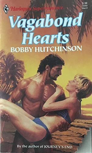 Vagabond Hearts (Harlequin Superromance No. 492) (0373704925) by Bobby Hutchinson