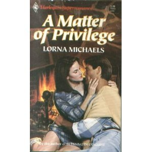 9780373705030: A Matter of Privilege (Harlequin Super Romance)