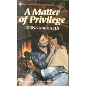 9780373705030: A Matter of Privilege (Harlequin Superromance No. 503)