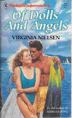 Of Dolls and Angels (Harlequin Superromance No. 506) (0373705069) by Virginia Nielsen