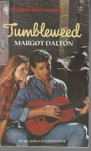 Tumbleweed (Harlequin Superromance No. 508) (0373705085) by Margot Dalton