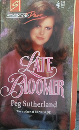 9780373705535: Late Bloomer (Harlequin Superromance No. 553)