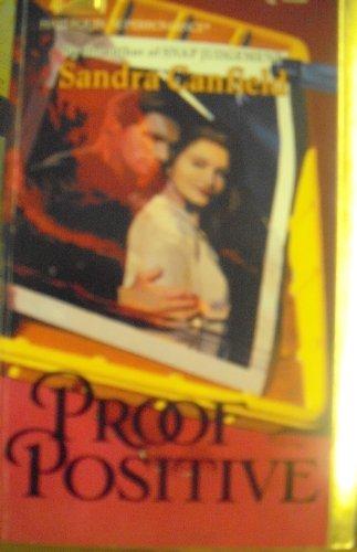 9780373705689: Proof Positive (Harlequin Superromance No. 568)