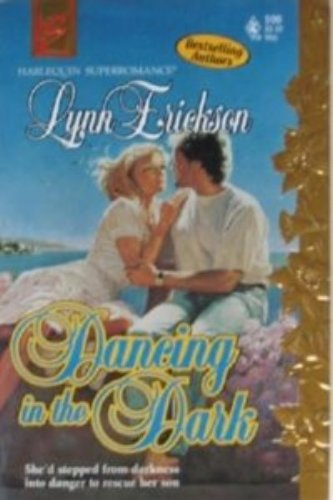 9780373705962: Dancing in the Dark (Harlequin Superromance No. 596)
