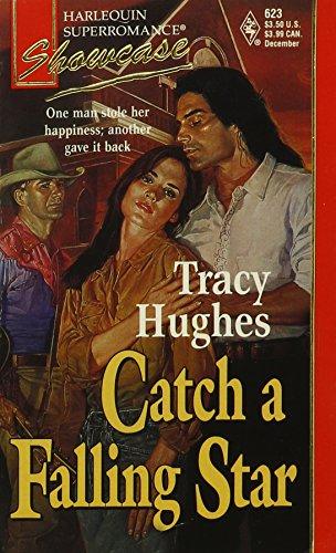 Catch a Falling Star : Showcase (Harlequin: Tracy Hughes
