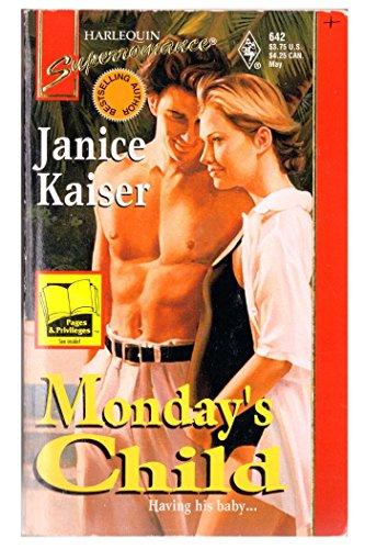 Monday's Child: Kaiser, Janice