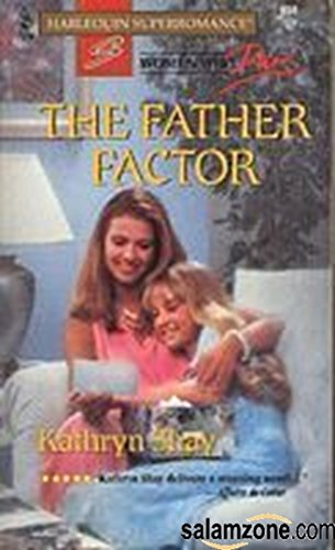 The Father Factor : Women Who Dare (Harlequin Superromance #659)