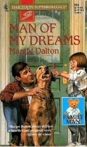 Man of My Dreams: Family Man (Harleqion Superromance # 664)