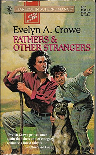 Fathers and Other Strangers: Evelyn A. Crowe