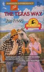9780373706761: The Texas Way: Home on the Ranch #1 (Harlequin Superromance, No 676)