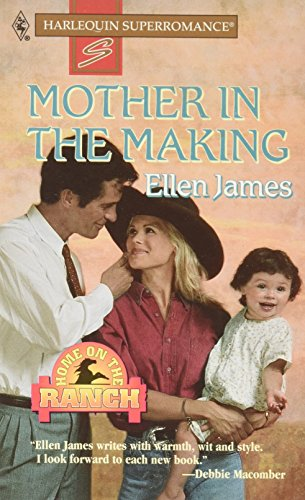 9780373706853: Mother in the Making : Home on the Ranch (Harlequin Superromance No. 685)