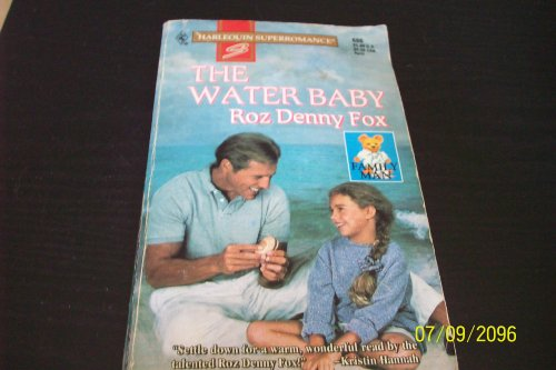 The Water Baby: Family Man (Harlequin Superromance No. 686): Fox, Roz Denny