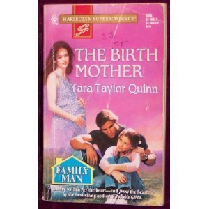 9780373706969: The Birth Mother: Family Man (Harlequin Superromance No. 696)