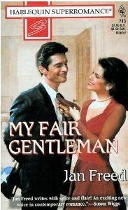 My Fair Gentleman: Showcase (Harlequin Superromance No. 713): Jan Freed