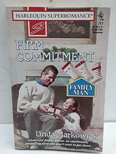 9780373707171: Firm Commitment: Family Man (Harlequin Superromance No. 717)