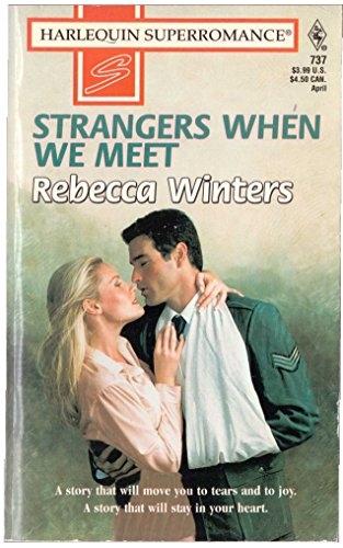 9780373707379: Strangers When We Meet (Harlequin Superromance No. 737)