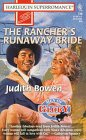 The Rancher's Runaway Bride: Men of Glory: Bowen, Judith