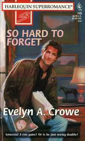 9780373707454: So Hard to Forget (Harlequin Superromance No. 745)